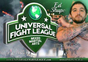 Universal Fight League ed shupe