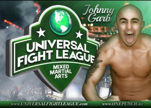 johnny garb universal fight league mixed martial arts