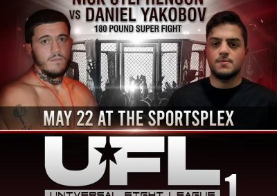 Nick Stephenson vs Daniel Yakobov in UFL1 on May 22 at the SportsPlex